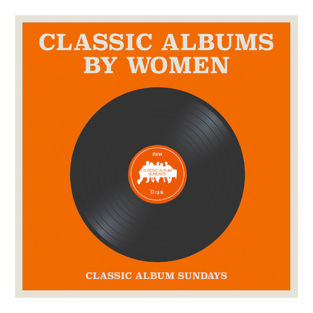Classic Album Sunday's - Classic Albums by Women