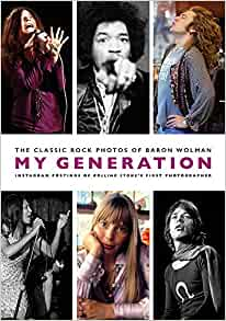 My Generation: the Classic Rock Photos
