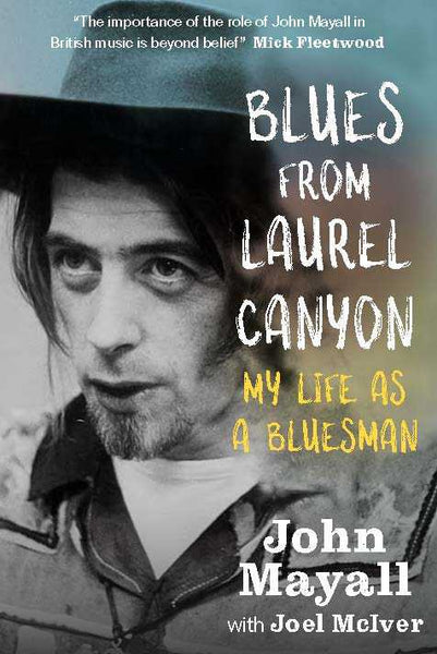 Blues From Laurel Canyon - John Mayall (Signed) Shipping from 26/09/19