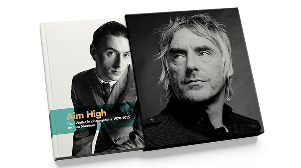 AIM HIGH Paul Weller in photographs 1978-2015 by Tom Sheehan SUPER DELUXE EDITION - SOLD OUT