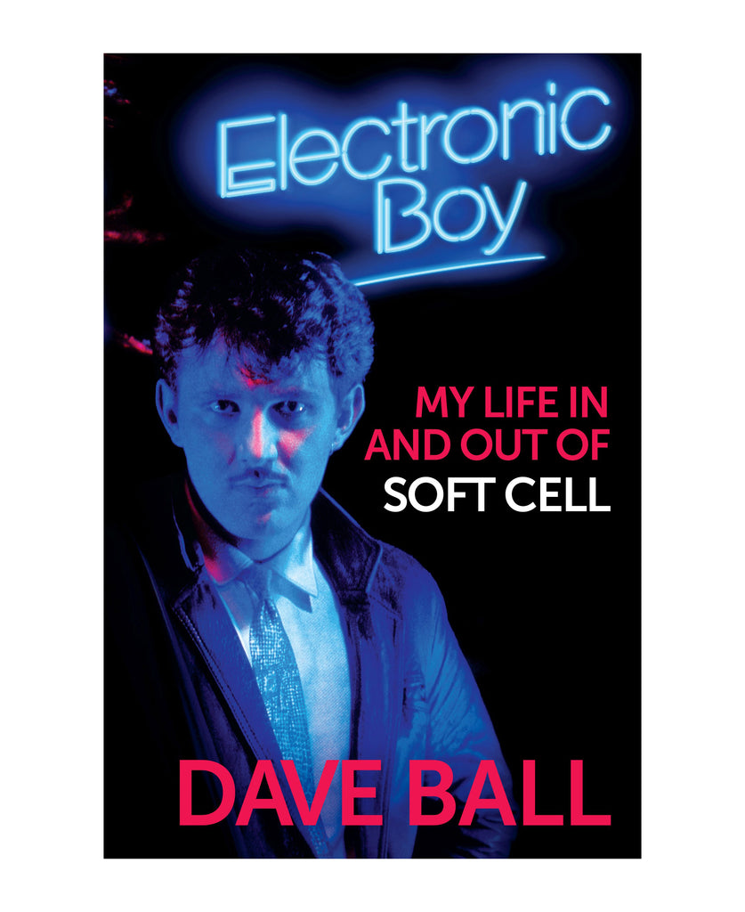 Electronic Boy: My Life In and Out of Soft Cell
