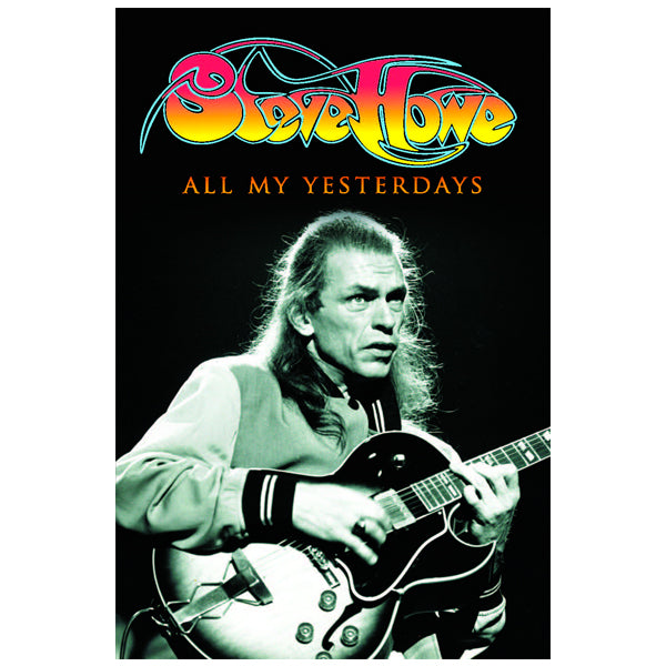 Steve Howe - All My Yesterdays (Signed)