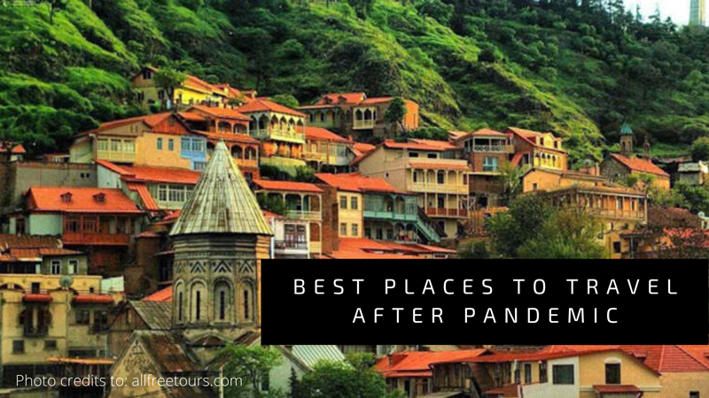 Best Places To Travel After Pandemic