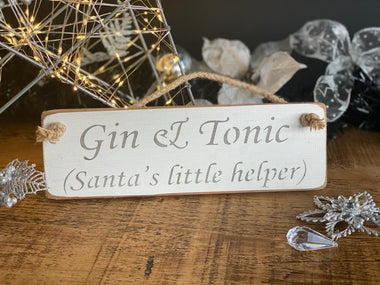 Gin & Tonic (Santa's Little Helper) Sign, Christmas Decoration