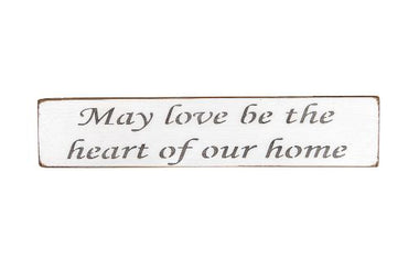 May love be the heart of our home 45cm wood sign
