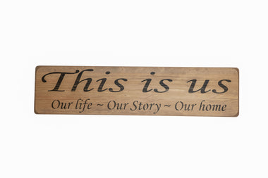 This is UsOur life - Our story - Our home Sign
