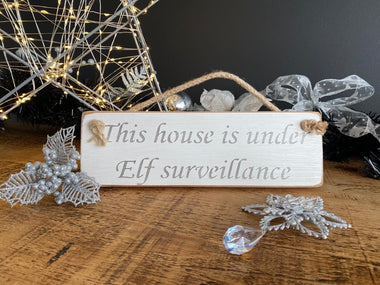 This house is under Elf surveillance sign, Christmas Decoration
