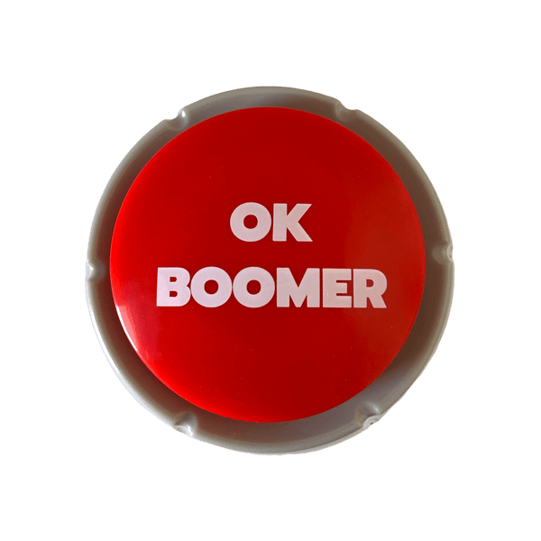 The OK Boomer Button - Trigger a Boomer or a Karen