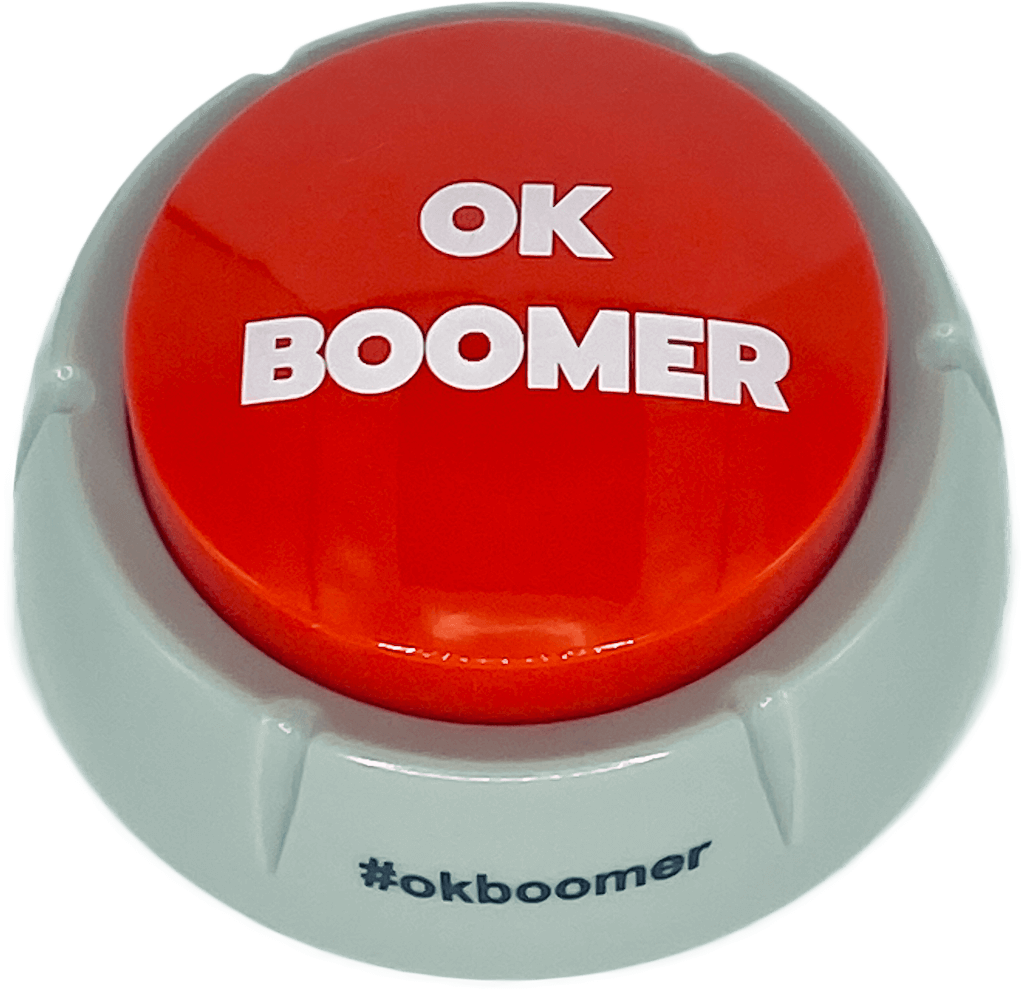 The OK Boomer Button