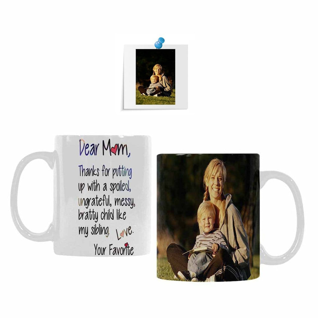Custom Mom Photo Dear Mom Quote Classical White Mug(11 OZ)