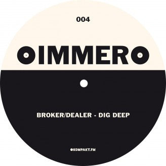 Broker / Dealer / Psychonaut - Dig Deep