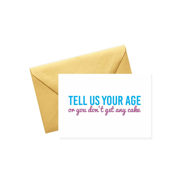 Tell us your age