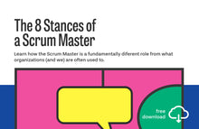 Load image into Gallery viewer, Whitepaper: The 8 Stances of a Scrum Master