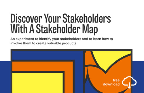 Experiment: Discover Your Stakeholders With A Stakeholder Map