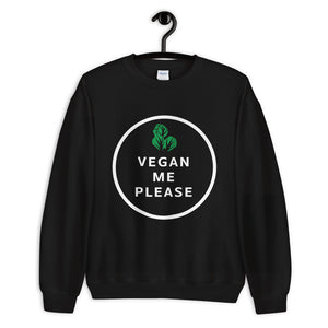 Vegan Me Please Sweatshirt