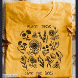 Plant These-Save The Bees T-Shirt - Tee shirt