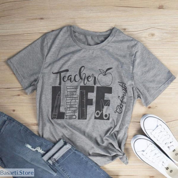 Teacher Life T-Shirt for Women - 200000791