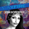 DAYFIRE - Jane Bordeaux Feat. Music By ZockRaZe (Digital MP3)