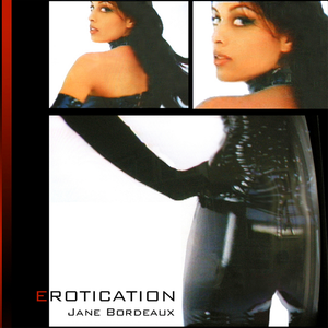 EROTICATION - Jane Bordeaux (Digital MP3)
