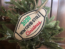 Load image into Gallery viewer, Covid Stole 2020 Christmas Ornament, Embroidered Burlap