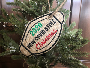 Covid Stole 2020 Christmas Ornament, Embroidered Burlap