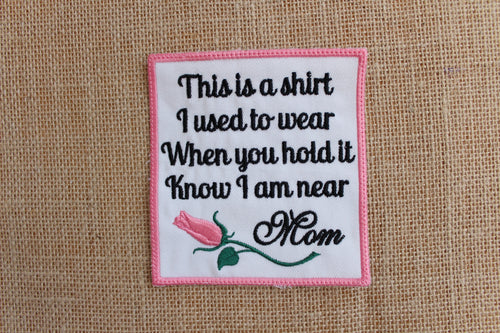 MEMORY Patch, Iron On or Sew on Pillow Patch, This is a shirt used to wear Patch