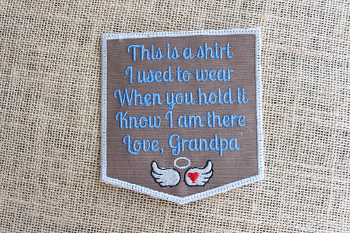 MEMORY Patch,Iron On or Sew on Memory Pillow Patch, This is a shirt Patch Love Grandpa