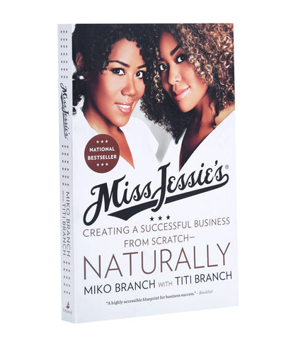 Miss Jessie's - Creating a successful business from Scratch - Naturally (Paperback)