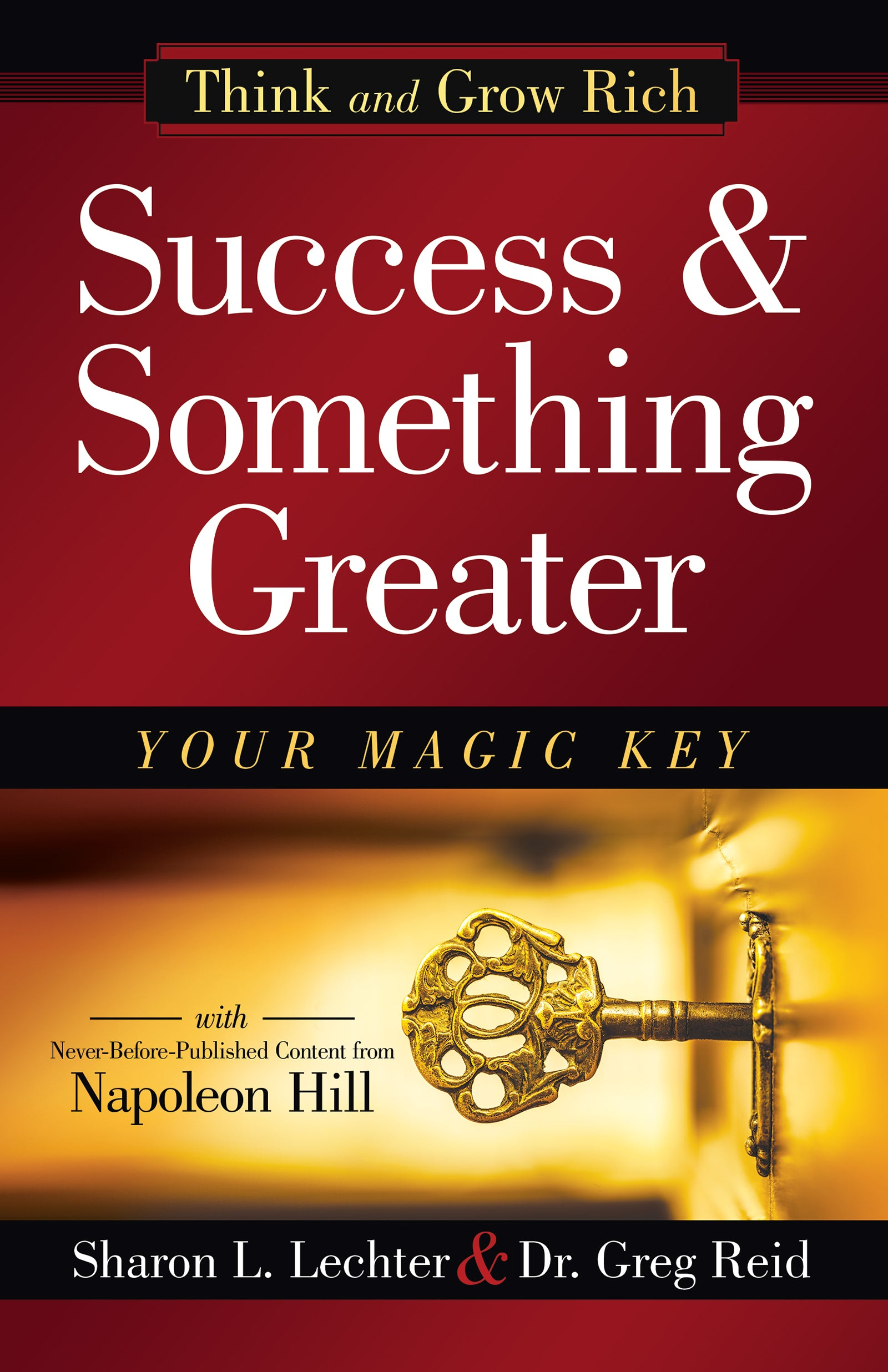 Think and Grow Rich-Success and Something Greater Hardcover book
