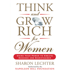 Think and Grow Rich for Women Hardcover
