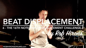 Beat Displacement Lesson 6 - The 16th note triplet displacement challenge part 2 (Pro)