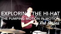 Exploring the Hi-Hat Lesson 5 - The Pumping Motion in motion (Beginner)