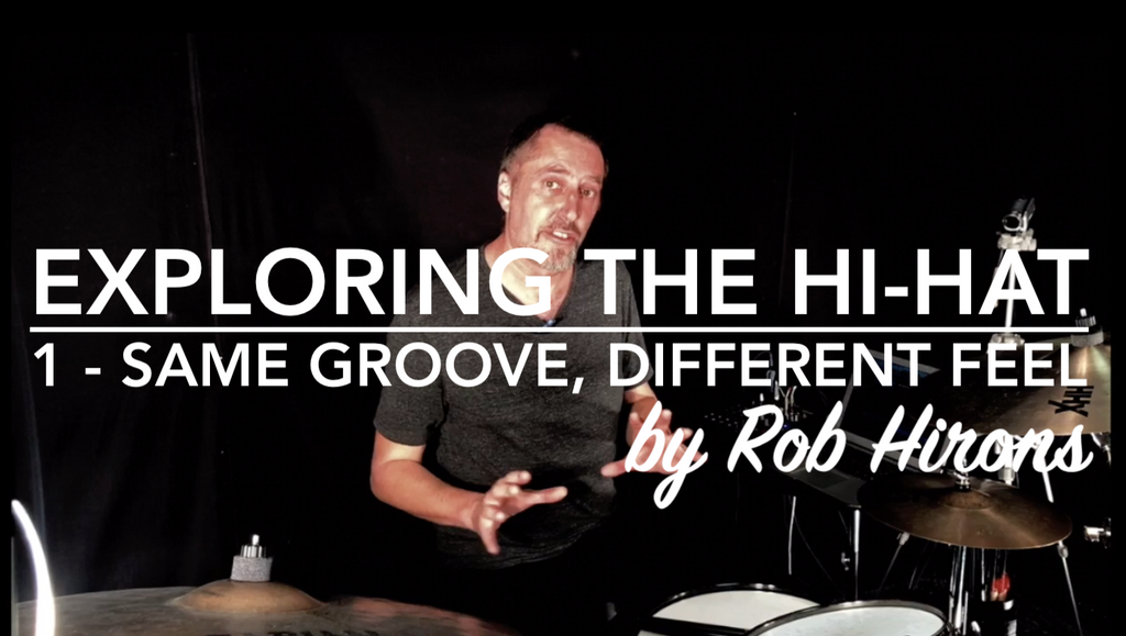 Exploring the Hi-Hat Lesson 1 - Same groove, different feel (Beginner)