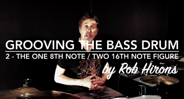Grooving the Bass Drum Lesson 2 - The one 8th note / two 16th note figure (Intermediate)