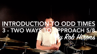 Introduction to Odd Times Lesson 3 - Two ways to approach 5/8 (Advanced)