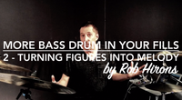 More Bass Drum in your fills Lesson 2 - Turning figures into melody (Intermediate)