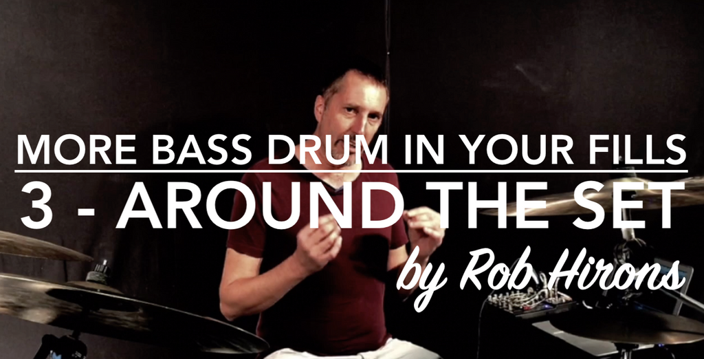 More Bass Drum in your fills Lesson 3 - Around the set (Intermediate)