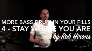 More Bass Drum in your fills Lesson 4 - Stay where you are (Intermediate)