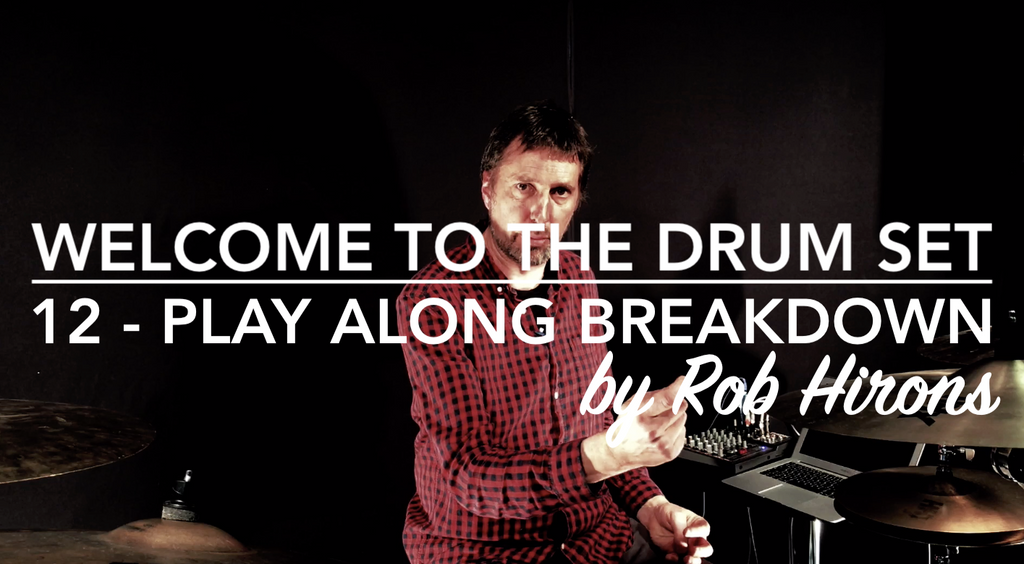 Welcome to the Drum Set Lesson 12 - Play along breakdown (Beginner)