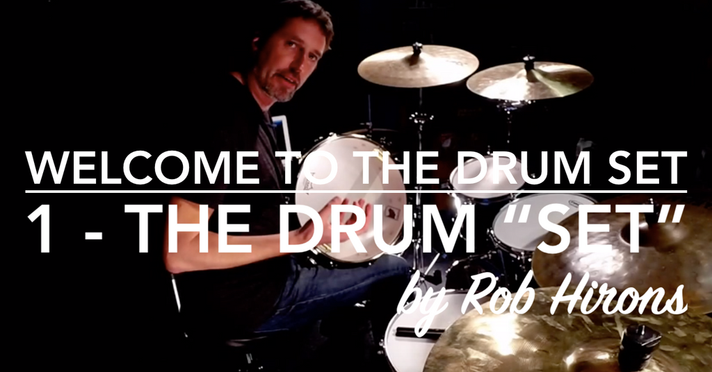 "Welcome to the Drum Set Lesson 1 - The Drum ""Set"" (Beginner)"