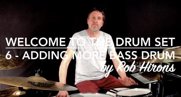 Welcome to the Drum Set Lesson 6 - Adding more Bass Drum (Beginner)