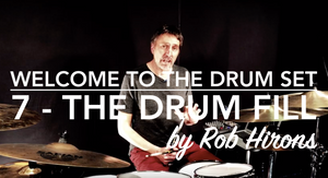 Welcome to the Drum Set Lesson 7 - The drum fill (Beginner)