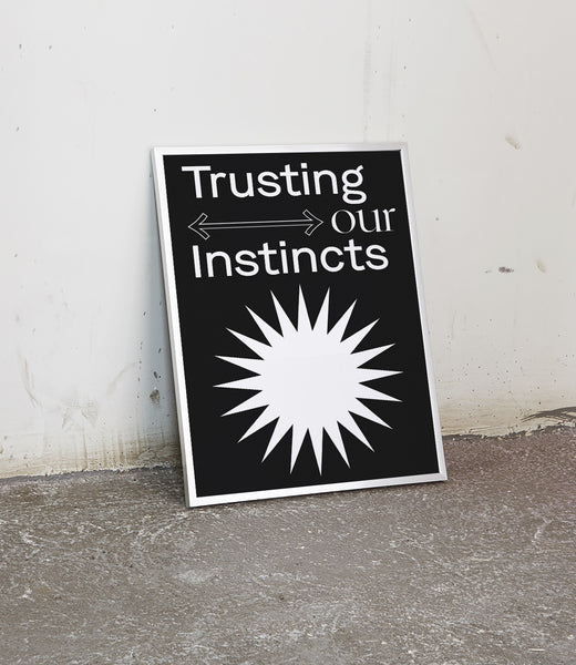 Trusting Our Instincts Poster
