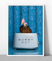 No Filter Burnt Out Poster