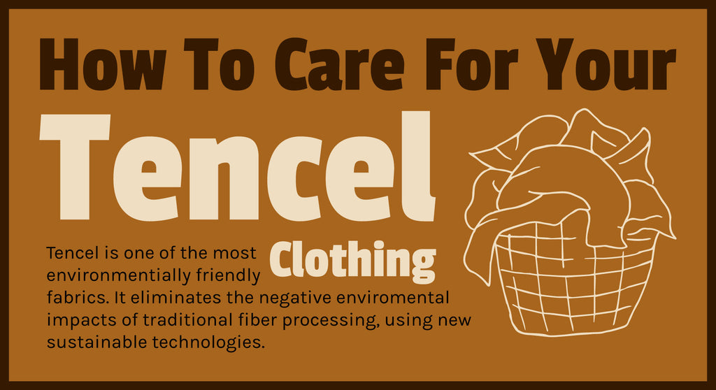 How to Care for your Tencel Clothing