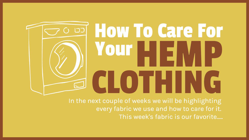 How To Care For Your Hemp Clothing