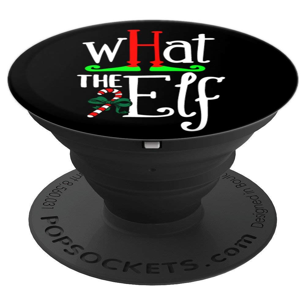 """What The Elf?"" Pop Socket Christmas - PopSockets Grip and Stand for Phones and Tablets"