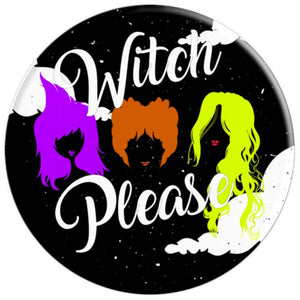 Witch Please Pop Socket Hocus Pocus - PopSockets Grip and Stand for Phones and Tablets