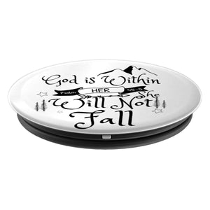 God is within Her She will not Fall Psalm 46:5 - PopSockets Grip and Stand for Phones and Tablets