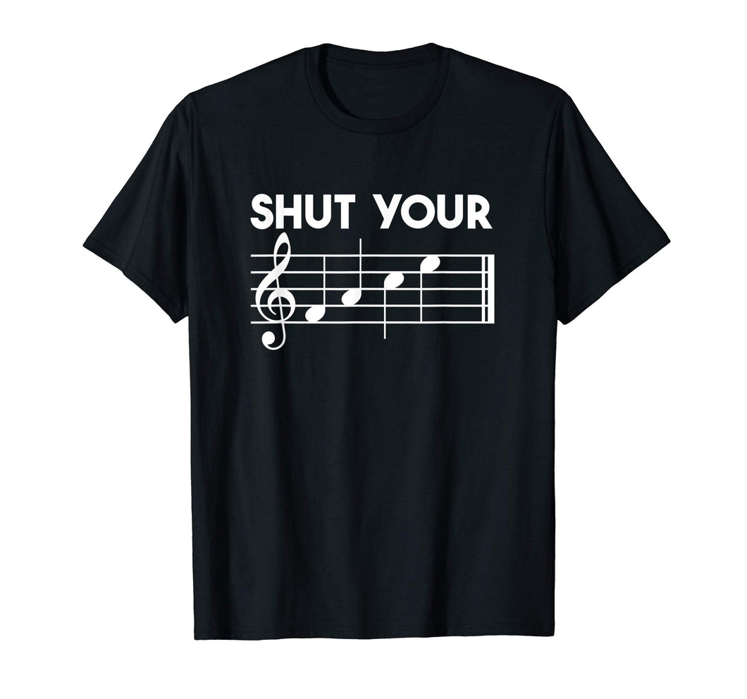Shut Your FACE Music T-Shirt